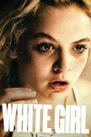 White Girl ( 2016 )