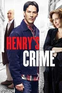 Henry's Crime - Crima lui Henry (2010) - filme online