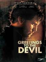 Saluda al diablo de mi parte - Greetings to the Devil (2011)