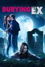 Burying the Ex (2014) - filme online
