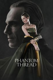 Phantom Thread - Firul fantomă (2017)