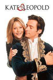 Kate & Leopold - Kate şi Leopold (2001) - filme online