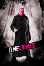 Timecrimes (2007)  - filme online gratis