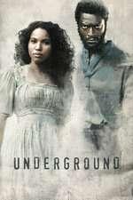Underground (2016) Serial TV - Sezonul 01