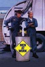 Men at Work - Gunoierii (1990) - filme online