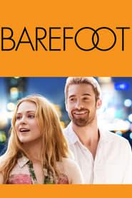 Barefoot (2014) - Desculț spre fericire