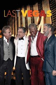 Last Vegas - Burlaci întârziaţi (2013)