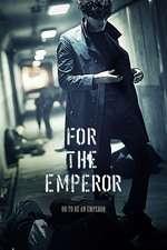 Hwangjereul Wihayeo - For the Emperor (2014) - filme online