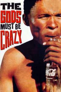 The Gods Must Be Crazy - Nebunia Zeilor (1980) - filme online