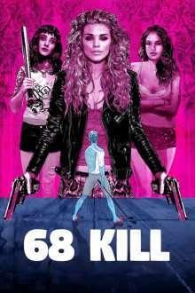 68 Kill (2017) – filme online