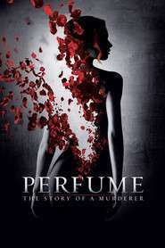 Perfume: The Story of a Murderer - Parfumul: Povestea unei crime (2006) - filme online