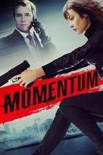 Momentum - Momentul (2015) - filme online