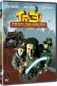 Trei frati de belea (2006) - filme online