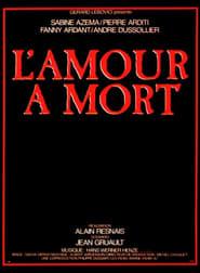 L'amour a mort (1984) – filme online