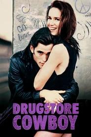 Drugstore Cowboy (1989) - Rebelul