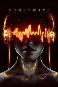Shortwave (2016) - filme online