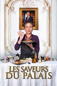 Les saveurs du Palais - Bucătăreasa președintelui (2012)