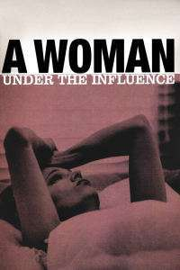 A Woman Under the Influence - O femeie dominată (1974) - filme online