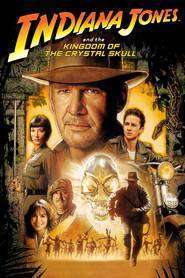 Indiana Jones and the The Kingdom of the Crystal Skull – Indiana Jones şi regatul craniului de cristal (2008) – filme online