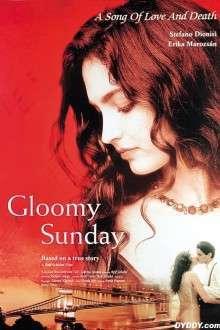 Gloomy Sunday - Ein Lied von Liebe und Tod - Cântec trist (1999)  - filme online