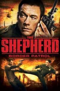 The Shepherd: Border Patrol - Grănicerul (2008) - filme online
