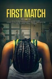 First Match ( 2018 )