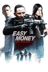 Snabba cash - Livet deluxe - Easy Money 3 (2013) - filme online